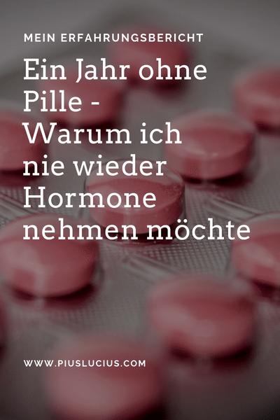 ein Jahr ohne Pille