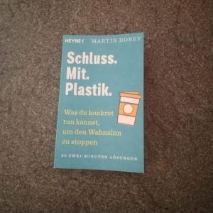 Sachbuch: Schluss.Mit.Plastik. Martin Dorey